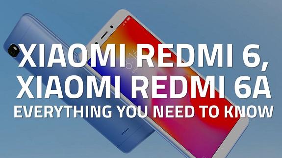 Xiaomi Redmi 6 и Redmi 6A новенькие бюджетные смартфоны от Xiaomi