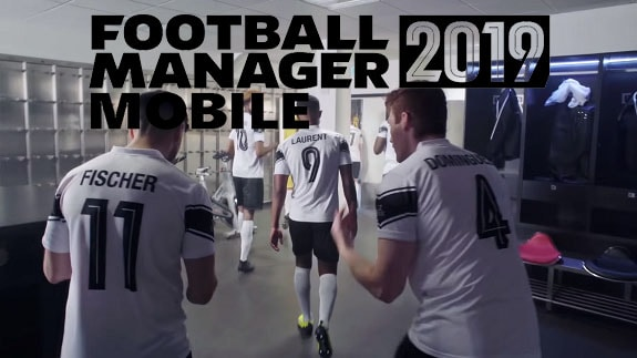 Football Manager 2019 Mobile release date of the football manager